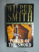 【書寶二手書T6/原文小說_GSR】Power of the sword_Wilbur Smith.
