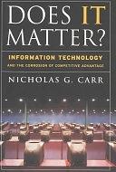 二手書《Does IT Matter?: Information Technology and the Corrosion of Competitive Advantage》 R2Y ISBN:1591394449