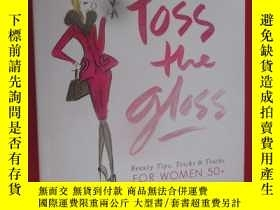 二手書博民逛書店Toss罕見the Gloss: Beauty Tips, Tr