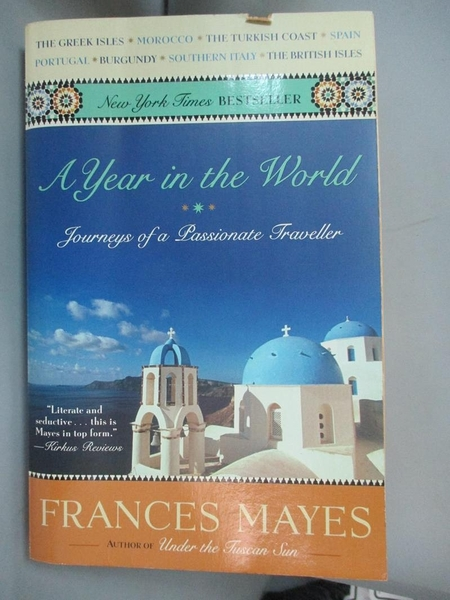 【書寶二手書T6/旅遊_MGL】A Year in the World-Journeys of A Passionate Traveller_Frances Mayes