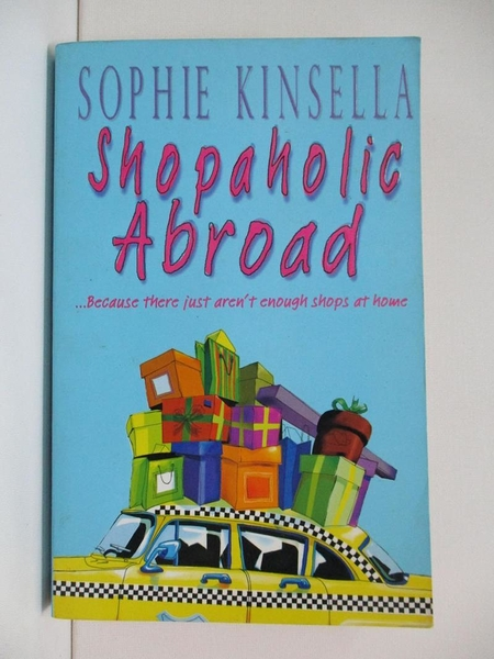 【書寶二手書T3/原文小說_H5B】Shopaholic Abroad_Sophie Kinsella