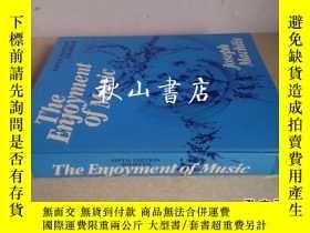 二手書博民逛書店The罕見Enjoyment of Music: An Intr
