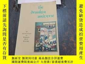 二手書博民逛書店the罕見drunken universeY246305 見圖 見圖 ISBN:9780930872656 出