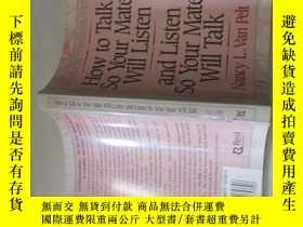 二手書博民逛書店HOW罕見TO TALK SO YOUR MATE WILL LISTEN AND LISTEN SO YOUR