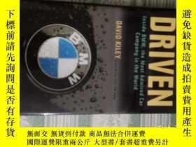 二手書博民逛書店Driven罕見BMW DAVID KILEYY179763 D