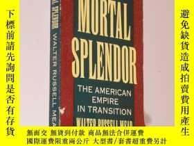 二手書博民逛書店Mortal罕見Splendor: The American E