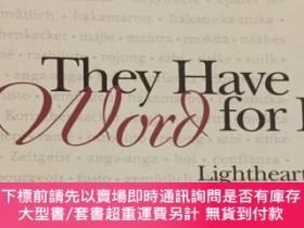 二手書博民逛書店【英文原版】They罕見have a word for it:A lighthearted lexicon of