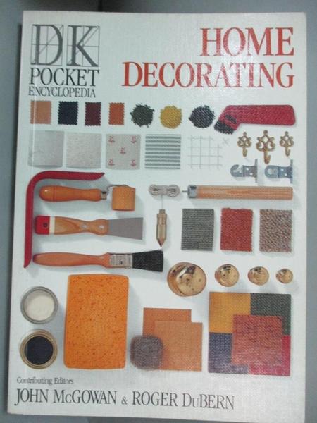 【書寶二手書T5/設計_G2H】Home decorating_contributing authors, John McGowan, Roger DuBern