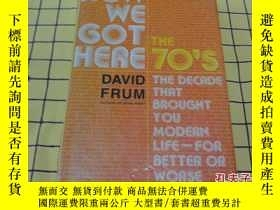 二手書博民逛書店HOW罕見WE GOT HERE:The 70 s: The D