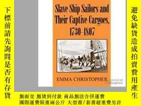 二手書博民逛書店Slave罕見Ship Sailors And Their Ca