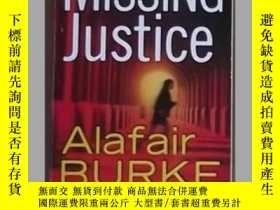 二手書博民逛書店英語原版罕見《 Missing Justice 》 Alafai
