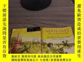 二手書博民逛書店MAN-SHY罕見Astory of men and cattl