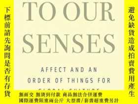 二手書博民逛書店Coming罕見To Our Senses: Affect An