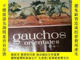 二手書博民逛書店GAUCHOS罕見ORIENTALES(27張 8開 活頁)Y1
