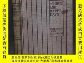 二手書博民逛書店1901年HOLIDAYS罕見& HAPPY-DAYS 童書繪本