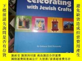 二手書博民逛書店Celebrating罕見with jewish CraftsY