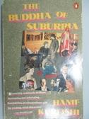 【書寶二手書T7/原文小說_ODH】The Buddha of Suburbia_Kureishi, Hanif