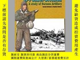 二手書博民逛書店SS罕見Polizei Division SS Artillerie Regiment 4 A Study of