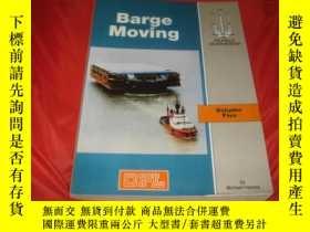二手書博民逛書店BARGE罕見MOVING VOLUME FIVEY25254