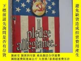 二手書博民逛書店I罕見pledge allegiance...《我的忠誠宣誓》家