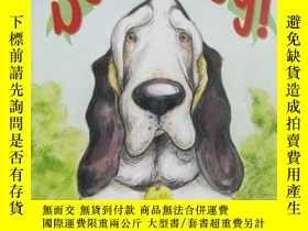 二手書博民逛書店Some罕見Dog!-一些狗!Y346464 Casnova, Mary; Ho... Published b