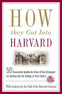 二手書博民逛書店《How They Got Into Harvard: 50 S