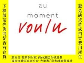 二手書博民逛書店Au罕見Moment VouluY255562 Blanchot M Gallimard 出版1993