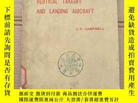 二手書博民逛書店vertical罕見takeoff and landing aircraft(P1396)Y173412