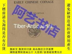二手書博民逛書店Early罕見Chinese Coinage,《早期中國錢幣》,Yü-Ch üan, Wang   王毓銓(著),