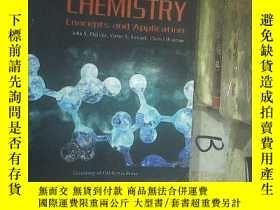 二手書博民逛書店CHEMISTRY罕見CONCEPTS AND APPLICATION  化學概念和應用Y261116