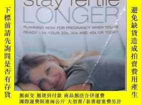 二手書博民逛書店英文原版罕見Stay Fertile Longer by Mar