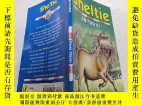 二手書博民逛書店Sheltie罕見on patrol 謝爾蒂在巡邏Y212829