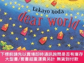 二手書博民逛書店Dear罕見WorldY256260 Noda, Takayo Penguin Usa 出版2005