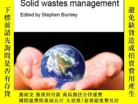 二手書博民逛書店Solid罕見Wastes ManagementY410016 Stephen Burnley (... I
