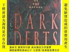 二手書博民逛書店Dark罕見Debts 英文原版Y146810 Karen Ha