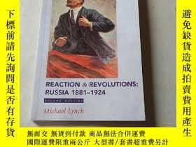 二手書博民逛書店Reaction罕見and Revolutions: Russi