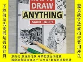 二手書博民逛書店How罕見to draw anythingY324927 看圖
