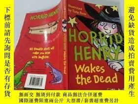 二手書博民逛書店Horrid罕見Henry Wakes the Dead:可怕的亨利喚醒了死者.Y200392