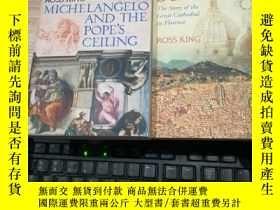 二手書博民逛書店英文原版罕見MICHELANGELO AND THE POPES CEILING BRUNELLESCHIS DO