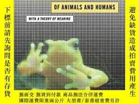 二手書博民逛書店A罕見Foray Into The Worlds Of Animals And Humans-對動物和人類世界的探