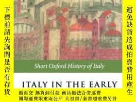 二手書博民逛書店Italy罕見In The Early Middle Ages: