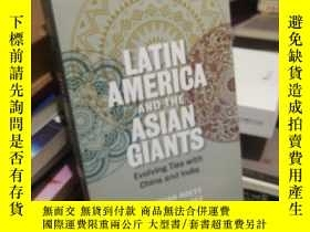 二手書博民逛書店LATIN罕見AMERICA AND THE ASIAN GIANTSY24040 wasbington d