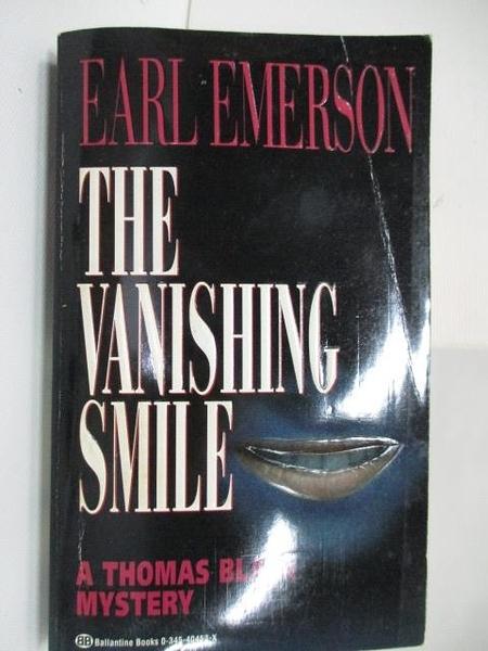 【書寶二手書T4/原文小說_AHZ】The Vanishing Smile_Earl Emerson
