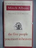 【書寶二手書T9/原文小說_ORH】the five people you meet_Mitch Albom