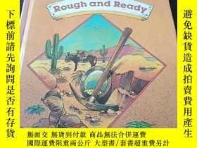 二手書博民逛書店Rough罕見and Ready(英文原版)Y271942 Fo