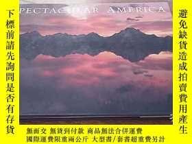 二手書博民逛書店SPECTACULAR罕見AMERICA(壯觀的美國 攝影畫冊)