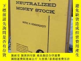 二手書博民逛書店THE罕見NEUTRALIZED MONEY STOCKY201