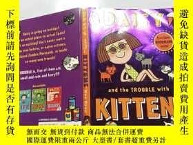 二手書博民逛書店Daisy罕見and the Trouble with Kittens:黛西和小貓的麻煩Y200392