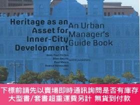 二手書博民逛書店Heritage罕見as an Asset for Inner City DevelopmentY360448