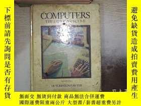 二手書博民逛書店COMPUTERS罕見THE USER PERSPECTIVE 計算機用戶透視圖Y261116
